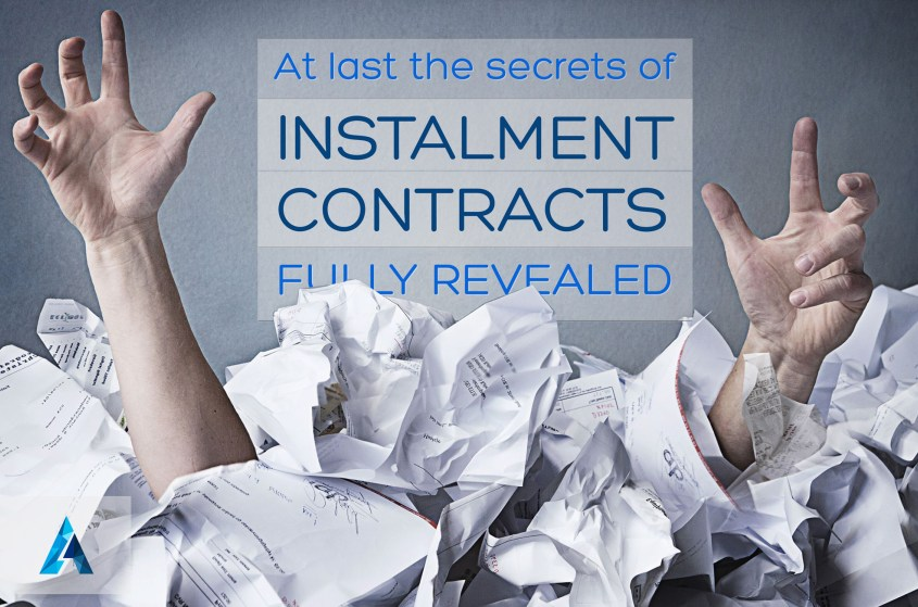At Last the Secrets of Installment Contracts Fully Revealed