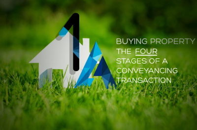 The Four Stages of A Conveyancing Transaction – Buyers Part 1 Pre-Contractual