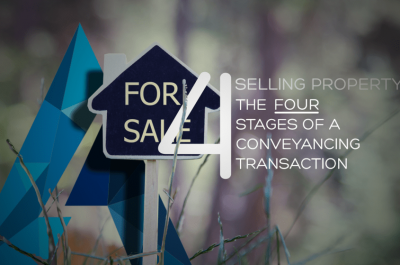 The Four Stages of a Conveyancing Transaction – Sellers Part 4 Settlement & Post Settlement