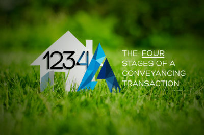 The Four Stages of a Conveyancing Transaction – Part 1 Sellers
