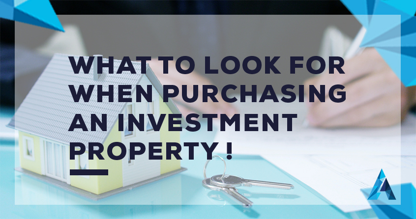 What to look for when purchasing an investment property