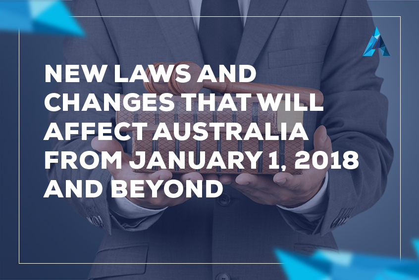 New laws and changes that affect Australia from January 1, 2018 and beyond